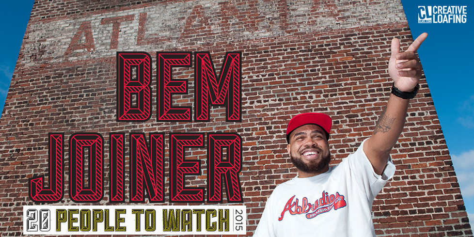 "Creative Loafing Names Bem Joiner To 2015 ""20 People To Watch"" List"