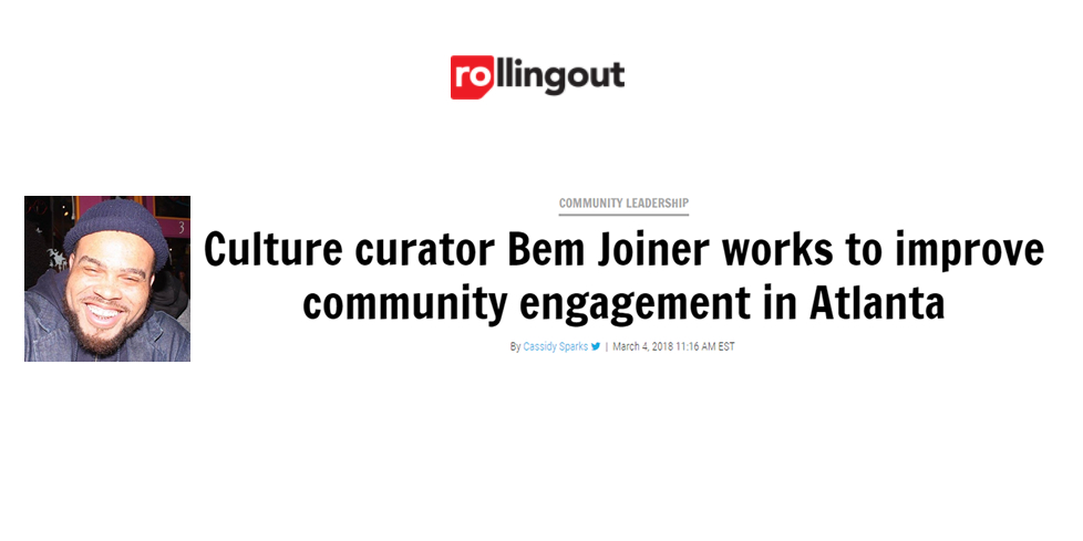 Culture curator Bem Joiner works to improve community engagement in Atlanta